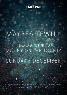 Maybeshewill / Flood of Red / Mutiny on the Bounty