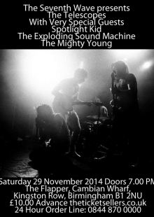 The Telescopes / Spotlight Kid / The Exploding Sound Machine / The Mighty Young