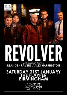 Revolver / Reaside / Ravens / Alex Harrington