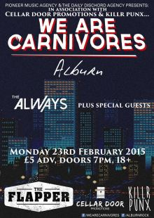 We Are Carnivores / Alburn / The Always (Plus Special Guests)