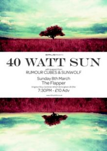 40 Watt Sun / Rumour Cubes / Sunwolf