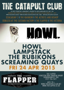 Howl / Lampstack / The Rubikons / Screaming Quays