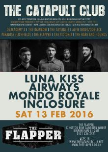 Luna Kiss / Airways / Mondo Royale / Inclosure
