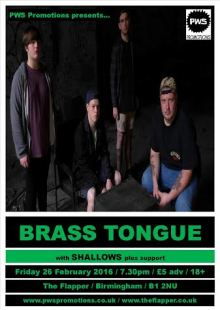 Brass Tongue / Shallows + Support