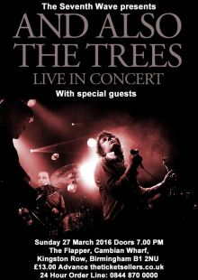 And Also The Trees + Special Guests