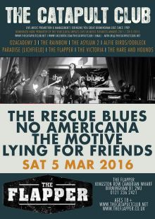 The Rescue Blues / No Americana / The Motive / Lying for Friends