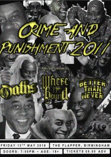 Crime & Punishment 2011 / Oaths / More TBA