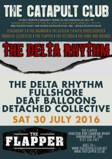The Delta Rhythm / Fullshore / Deaf Balloons / Detached Collective