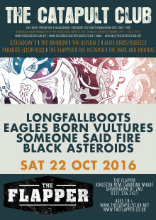 Longfallboots + Eagles Born Vultures + Someone Said Fire + Black Asteroids