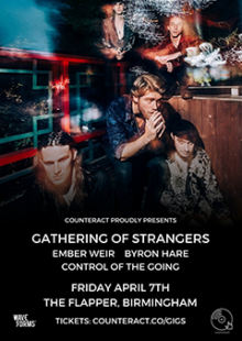 Gathering Of Strangers + Ember Weir + Byron Hare + Control Of The Going