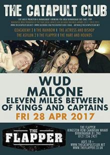 WuD + Malone + Eleven Miles Between + Of Kings And Captains